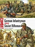 German Infantryman vs Soviet Rifleman, David Campbell, 1472803248