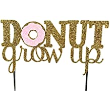 Handmade Donut Birthday Cake Topper Decoration - donut grow up - Made in USA with Double Sided Gold Pink Glitter Stock
