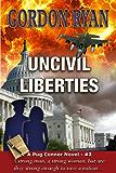Uncivil Liberties (A Pug Connor Novel #2)