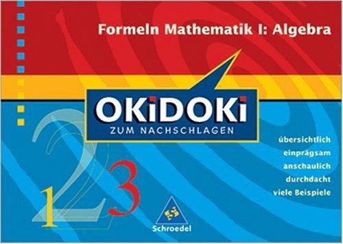 Okidoki - Zum Nachschlagen Mathematik: Mathematik I: Algebra