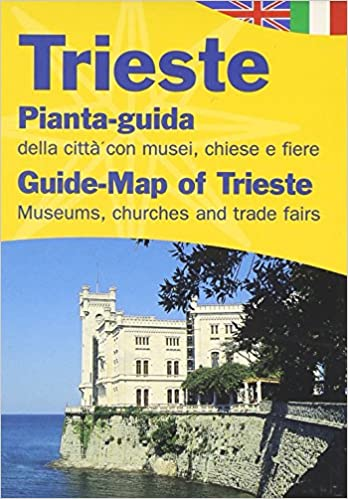 Trieste City Guide Maps Of Italy Amazon Co Uk