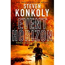 EVENT HORIZON: A Post-Apocalyptic Survival Thriller (The Perseid Collapse Series Book 2)