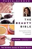 The Beauty Bible, Paula Begoun, 1877988294