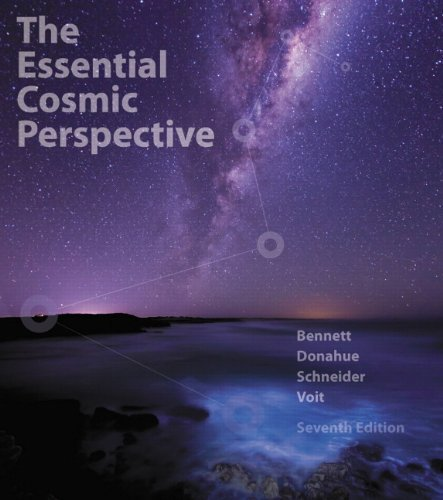 The Essential Cosmic Perspective (7th Edition) 7th edition by Bennett, Jeffrey O., Donahue, Megan O., Schneider, Nicholas, (2014) Paperback