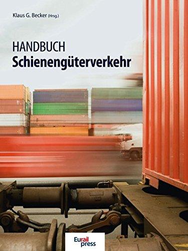 Handbuch Schienengüterverkehr