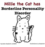 Millie the Cat has Borderline Personality Disorder (What Mental Disorder)