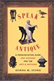 Speak Antique, Donna M. Stone, 087233127X