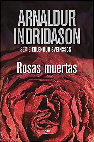 Rosas muertas de Arnaldur Indridason