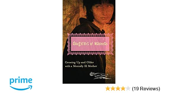 Amazon com: Daughters of Madness: Growing Up and Older with