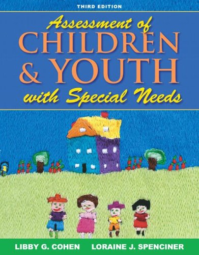 Assessment of Children and Youth with Special Needs (3rd Edition)