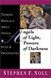 Angels of Light, Powers of Darkness, Stephen F. Noll, 083081504X
