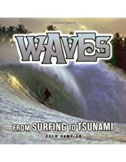 Waves: From Surfing to Tsunami