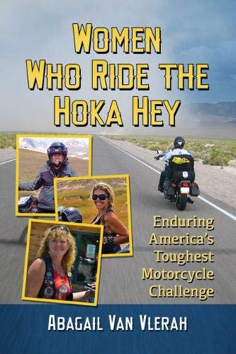 Pdf Outdoors Women Who Ride the Hoka Hey: Enduring Americas Toughest Motorcycle Challenge