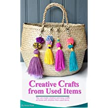 Creative Crafts From Used Items