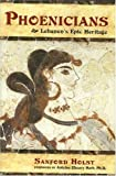 img - for Phoenicians Lebanon's Epic Heritage book / textbook / text book