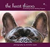 The Heart Thieves: Enchanting French Bulldog Puppies