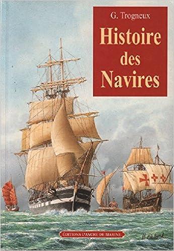 Téléchargement gratuit de livres en anglais pdf Histoire des navires en français 2841411699 by G. Trogneux