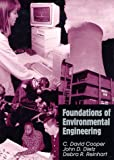Foundations of Environmental Engineering, Cooper, C. David and Dietz, John D., 157766048X