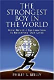 The Strongest Boy in the World, Philip R. Reilly, 0879698012