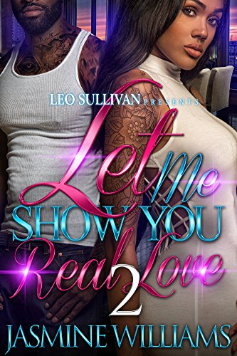Download for free Let Me Show You Real Love 2