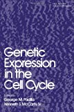Genetic Expression in the Cell Cycle, , 012543720X