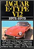 Brooklands Jaguar Cars : Jaguar E-Type V-12 1971-75, R. M. Clarke, 1869826825