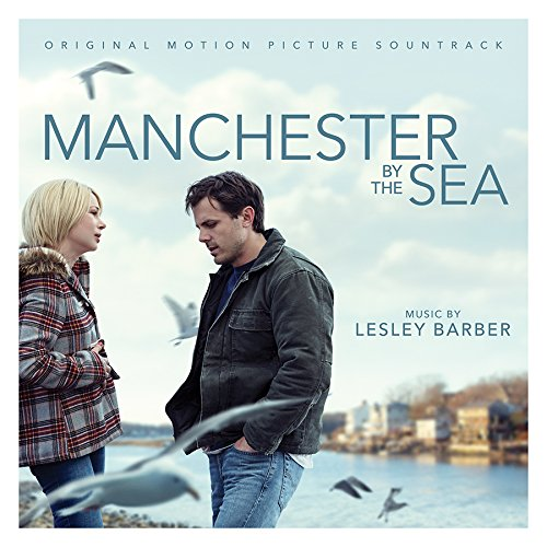 Manchester by the Sea: Original Motion Picture Sountrack (2016) (Album) by Various Artists