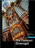 Die Passauer Domorgel