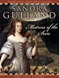 Mistress of the Sun by Sandra Gulland front cover