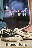 """The Boyfriend Thief"" av Shana Norris"