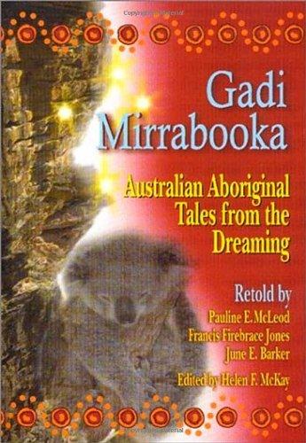 - Gadi Mirrabooka: Australian Aboriginal Tales from the Dreaming (World Folklore Series)