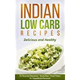INDIANISCH LOW CARB RECIPES: Delicious and Healthy