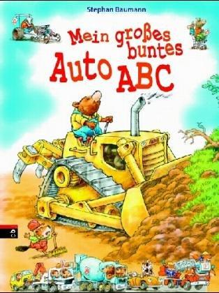 Mein großes, buntes Auto-ABC: Ab 4 Jahren
