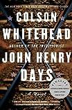 John Henry Days, Colson Whitehead, 0385498209