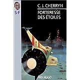 Forteresse des �toilespar C. J. Cherryh