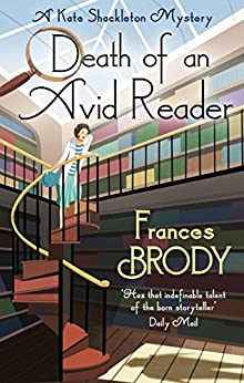 Death of an Avid Reader: A Kate Shackleton Mystery (Kate Shackleton Series) by [Brody, Frances]