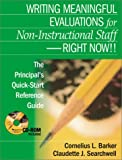 Writing Meaningful Evaluations for Non-Instructional Staff - Right Now!!: The Principal's Quick-Start Reference Guide