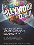 Hollywood U. S. A., Phil Kramer and Randal Patrick, 1886371180