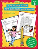 8 Practice Tests for Reading and Math, Grade 6, Michael Priestley, 0439338212