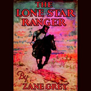 The Lone Star Ranger Audiobook