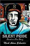 Silent Pride, Mark A. Schneider, 0595655203