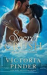 Secret Crush (The House of Morgan)
