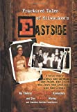 "Fractured Tales of Milwaukee's Eastside, Thelma ""Queen Tillie"" Kamuchey and Jim ""Rabbi"" Hanley, 144906759X"