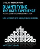 Excel and R Companion to Quantifying the User Experience: Rapid Answers to over 100 Examples and Exercises