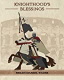 Knighthood's Blessings, Brian Starr, 1466233915