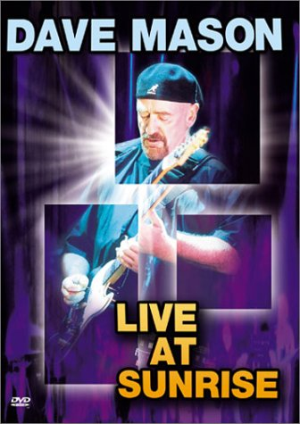 Dave Mason - Live at Sunrise by IMAGE ENTERTAINMENT