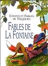Les Fables de La Fontaine par La Fontaine