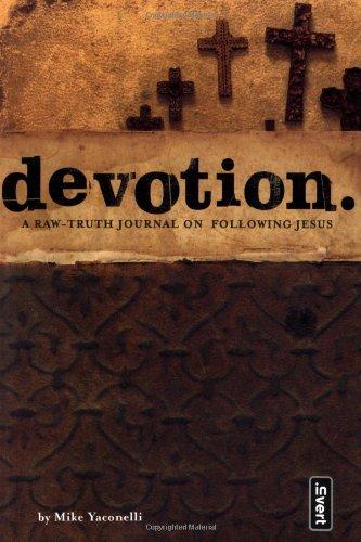 Download Devotion: A Raw-Truth Journal on Following Jesus (invert) PDF
