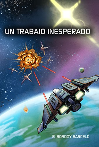 Un trabajo inesperado (Spanish Edition) by [Barceló, B. Bordoy]