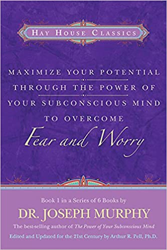 Buy maximise your potential through the power of your subconscious buy maximise your potential through the power of your subconscious mind to overcome fear and worry book 1 maximize your potential book online at low fandeluxe Images
